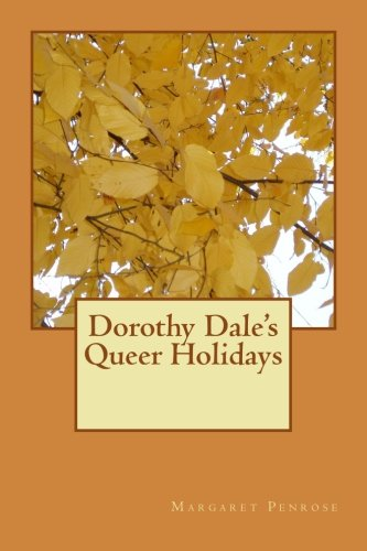 Download Dorothy Dale's Queer Holidays (Volume 5) ebook
