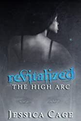 Revitalized (The High Arc Book 1)