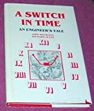 A Switch in Time, John Meurling and Richard Jeans, 0917845021