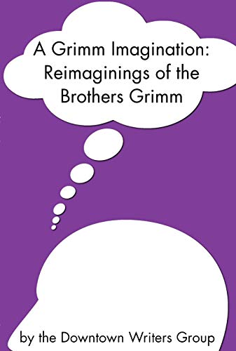 Amazon com: A Grimm Imagination: Reimaginings of the