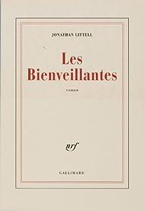 """Afficher """"Les Bienveillantes"""""""