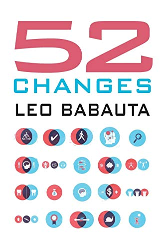 52 Changes (The Power Of Less By Leo Babauta)