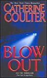 [(Blow Out)] [By (author) Catherine Coulter] published on (March, 2005)