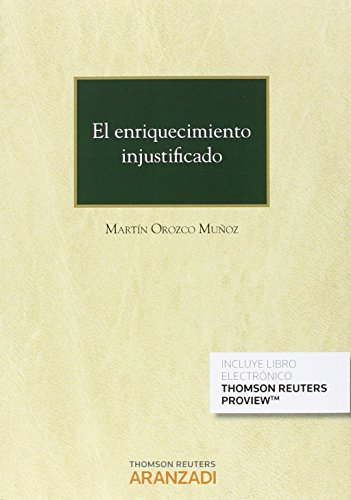 Descargar Libro Enriquecimiento Injustificado,el Martín Orozco Muñoz