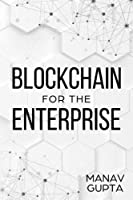 Blockchain for the Enterprise Cover