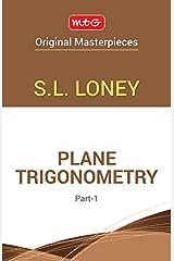 Plane Trigonometry - Part 1 Paperback