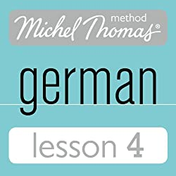 Michel Thomas Beginner German, Lesson 4