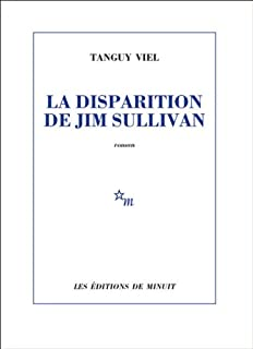 La disparition de Jim Sullivan, Viel, Tanguy