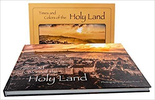 Times and Colors of the Holy Land (Holy Land Pictures)