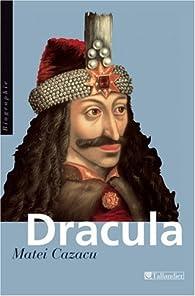 Dracula, suivi de 'Capitaine vampire' par Matei Cazacu