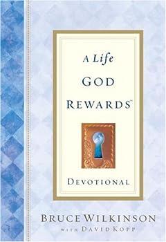 A Life God Rewards Devotional 1590520092 Book Cover