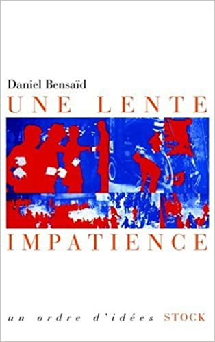 Une lente impatience (French Edition)