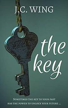 The Key: A Novella by [Wing, J.C. ]