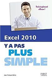 EXCEL 2010 Y A PAS PLUS SIMPLE
