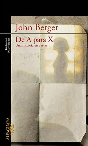 De A para X. Una historia en cartas (Spanish Edition ...