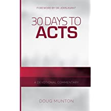 30 Days to Acts: A Devotional Commentary