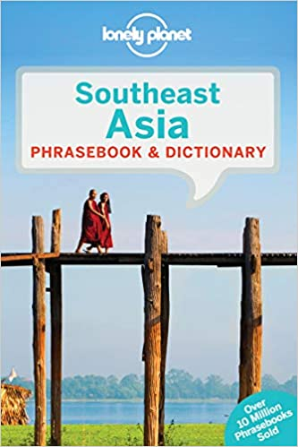 3rd Edition Lonely Planet Southeast Asia Phrasebook /& Dictionary 3rd Ed.