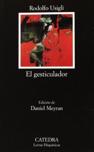 El Gesticulador (COLECCION LETRAS HISPANICAS) (Spanish Edition)