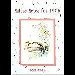 Nature Notes for 1906 | Vanessa Benjamin