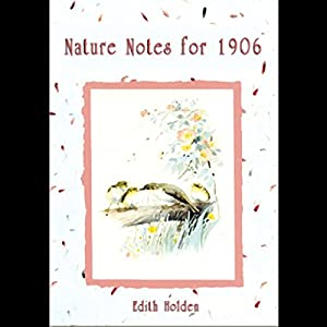 Nature Notes for 1906 Audiobook