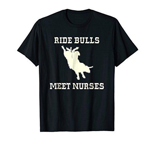 Bull Riding Ride Bulls Meet Nurses Rodeo Cowboy T-shirt