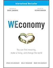 WEconomy: You Can Find Meaning, Make A Living, and Change the World