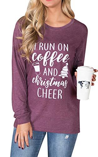 I Run On Coffee and Christmas Cheer Funny T-Shirt Women Long Sleeve Xmas Holiday Tops Tee Size M (Burgundy)