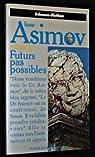 Futurs pas possible par Asimov
