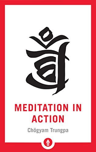 - Meditation in Action (Shambhala Pocket Library)