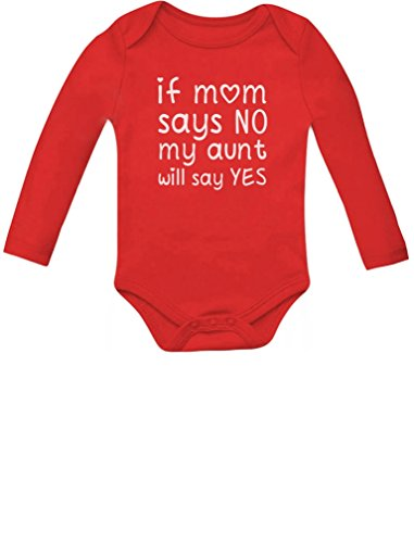 Baby Says Long Sleeve Bodysuit - My Aunt Will Say Yes - Funny Baby Boy/Baby Girl Aunt Baby Long Sleeve Bodysuit Newborn Red