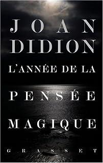L'année de la pensée magique, Didion, Joan