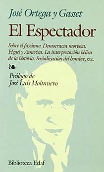 El Espectador par Ortega y Gasset