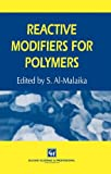 img - for Reactive Modifiers for Polymers book / textbook / text book