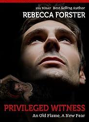 PRIVILEGED WITNESS (Thriller/legal thriller): A Josie Bates Thriller (The Witness Series Book 3)