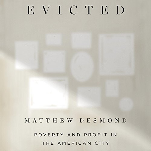 Evicted Audiobook by Matthew Desmond [Free Download by Trial] thumbnail