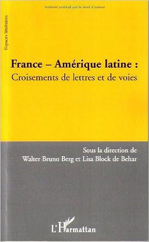 En ligne téléchargement France - Amérique latine : Croisements de lettres et de voies epub pdf