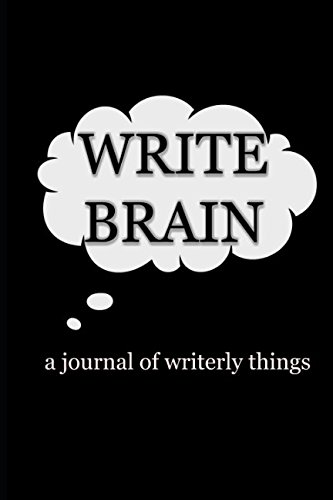 Download Write Brain: A Journal of Writerly Things ebook