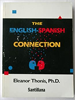 Book The English-Spanish Connection by Eleanor Thonis (1983-08-02)