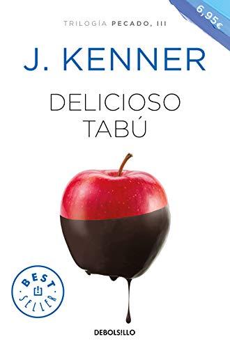 Delicioso tabú (Trilogía Pecado 3) por J. Kenner