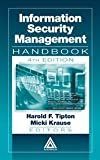 Information Security Management Handbook, Harold F. Tipton, Harold Tipton, 0849310687