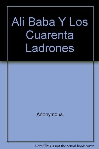 Ali Baba Y Los Cuarenta Ladrones por Anonymous