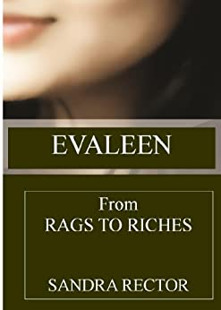Evaleen From Rags to Riches by [Rector, Sandra]