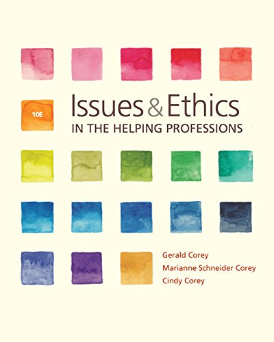 MindTap Reader for Corey/Corey/Corey's Issues and Ethics in the Helping Professions, 10th Edition