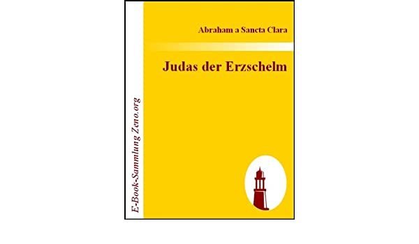 Judas der Erzschelm (German Edition)
