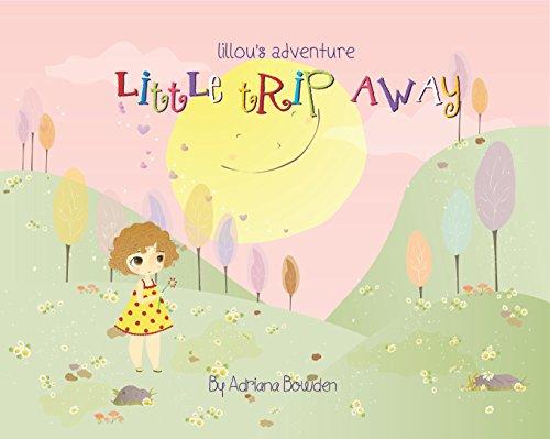 LILLOU'S ADVENTURE - LITTLE TRIP AWAY