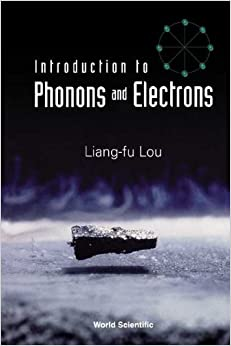 Introduction to Phonons and Electrons