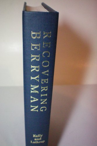 Recovering berryman essays on a poet