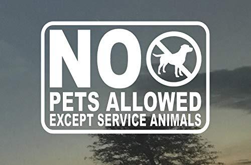 NO Pets Allowed Except Service Animals Business Door Vinyl Decal Sign 4