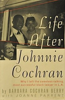 Life After Johnnie Cochran