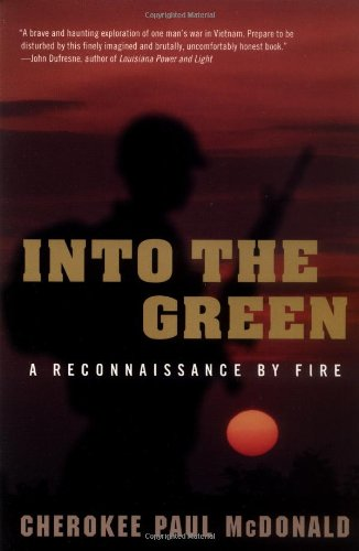 Download Into the Green: A Reconnaissance by Fire ebook